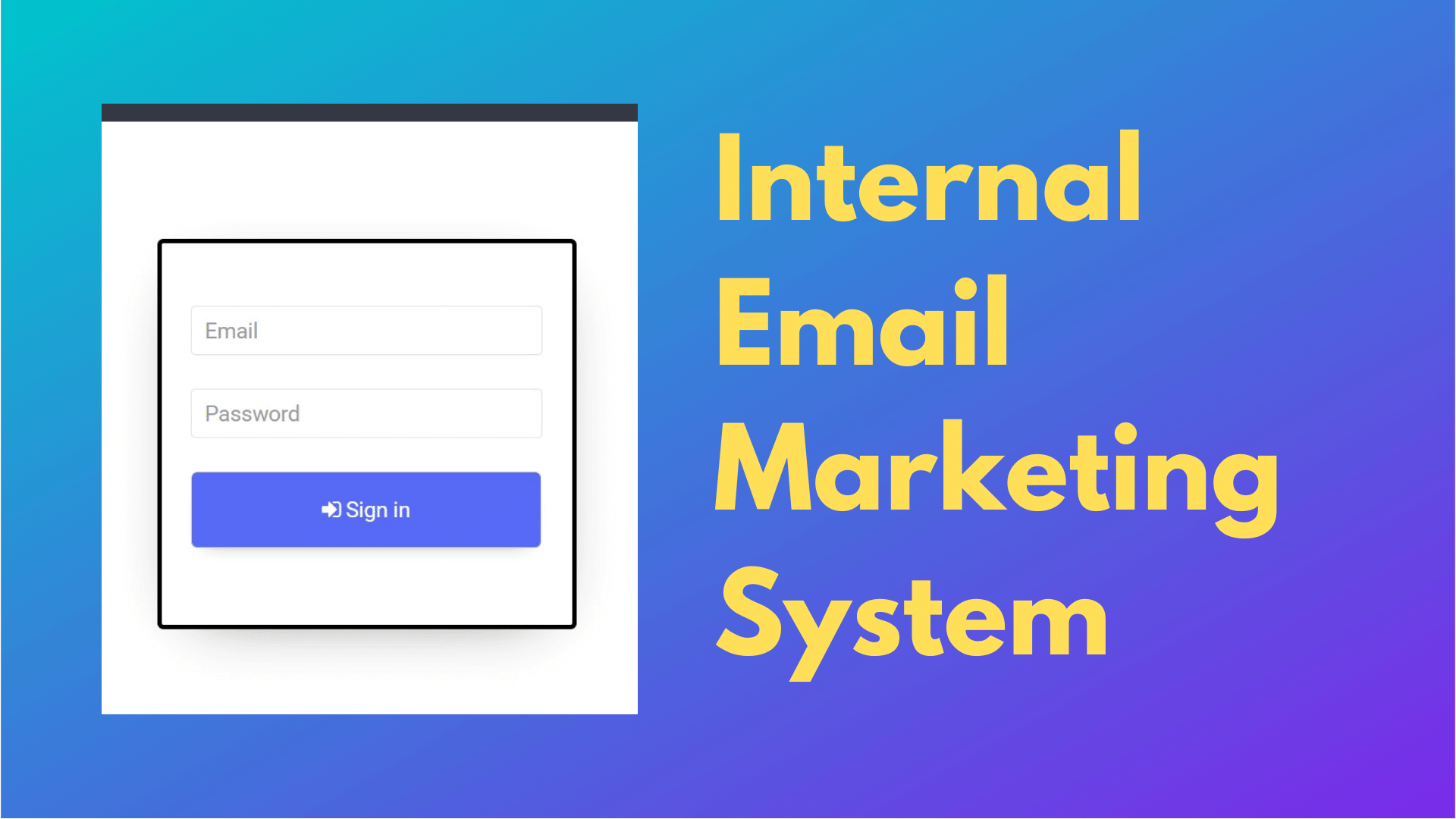 Internal Email Marketing System